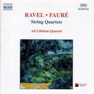 Ravel & Fauré: String Quartets