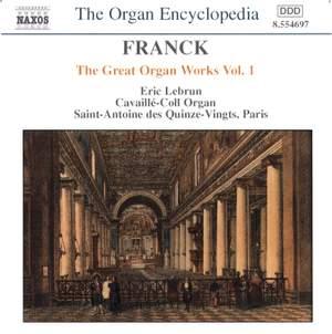 Franck: Great Organ Works Vol. 1