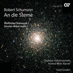 Schumann - Secular Choral Music