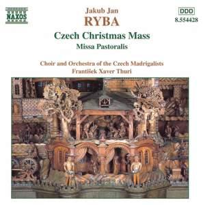 Ryba: Czech Christmas Mass & Missa Pastoralis
