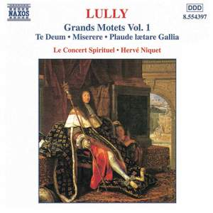 Lully: Grand Motets, Vol. 1