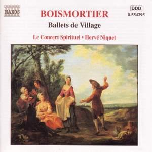Boismortier - Ballets de Village