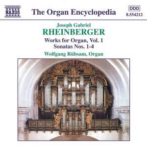 Rheinberger: Works For Organ, Vol. 1