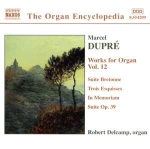 Dupre: Works For Organ, Vol. 12