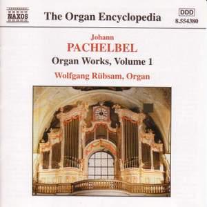 Pachelbel: Organ Works, Vol. 1