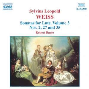Weiss: Lute Sonatas Volume 3