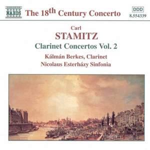 Carl Stamitz.: Clarinet Concertos, Vol. 2