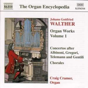 Walther: Organ Works, Vol. 1