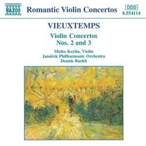 Vieuxtemps: Violin Concertos Nos. 2 & 3