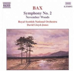 Bax: Symphony No. 2 & November Woods