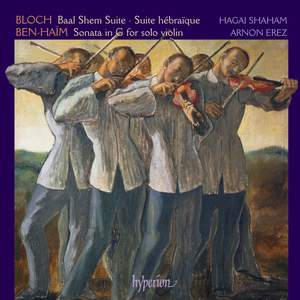 Bloch & Ben-Haim: Violin Suites