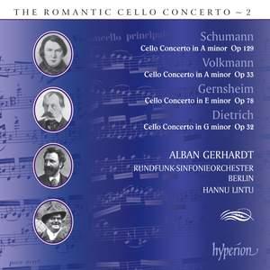 The Romantic Cello Concerto, Vol. 2: Volkmann, Dietrich, Gernsheim & Schumann
