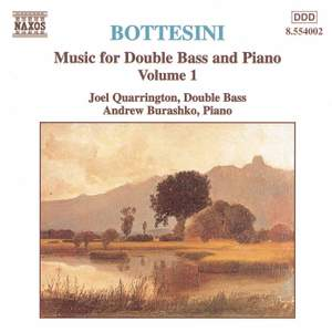 Bottesini - Music for Double Bass and Piano Volume 1
