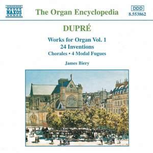 Dupré: Works For Organ, Vol. 1