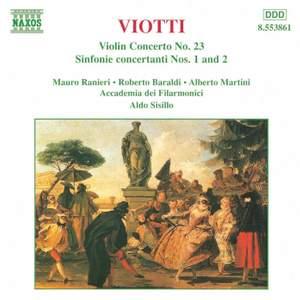 Viotti: Violin Concerto No. 23, Violin Sinfonia Concertante Nos. 1 & 2 Product Image