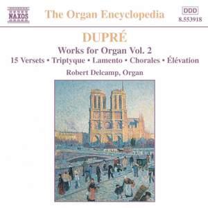 Dupre: Works For Organ, Vol. 2