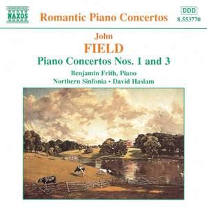 Field: Piano Concertos Nos. 1 & 3