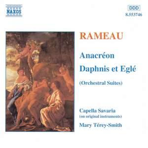 Rameau: Anacreon & Daphnis et Aegle