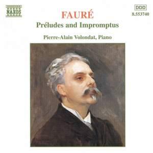 Fauré: Préludes and Impromptus