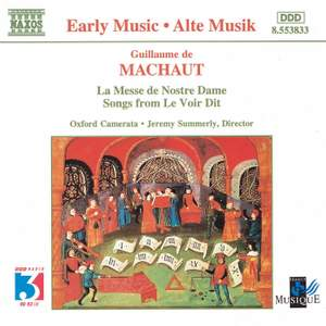 Machaut: Messe de Nostre Dame & Songs from Le Voir Dit
