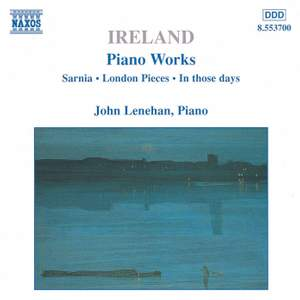 Ireland - Piano Works Volume 1