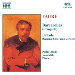 Fauré: Barcarolles & Ballade in F sharp minor Product Image