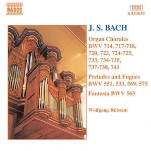 J S Bach - Organ Chorales, Preludes and Fugues