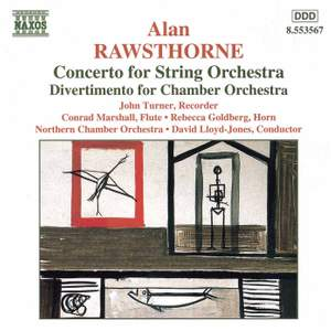 Alan Rawsthorne: Concerto for String Orchestra & other works for chamber orchestra