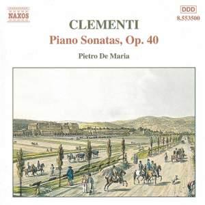 Clementi: Piano Sonata in G major, Op. 40, No. 1, etc.