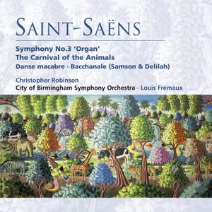 Saint-Saëns: Organ Symphony No. 3, The Carnival of the Animals & other popular works Product Image