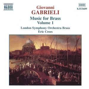 Giovanni Gabrieli: Music For Brass, Vol. 1