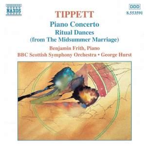 Tippett: Ritual Dances & Piano Concerto
