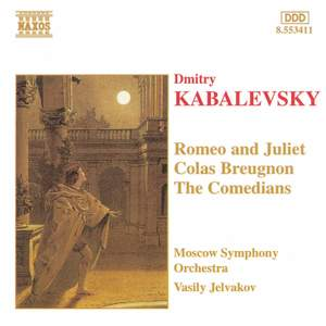 Kabalevsky: Colas Breugnon, The Comedians Suite & Romeo and Juliet Product Image