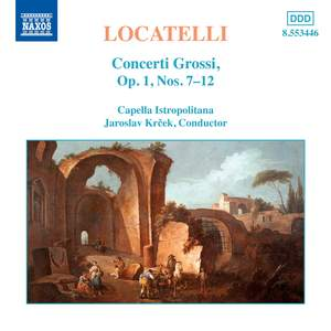 Locatelli: Concerti Grossi, Op. 1 Nos. 7-12 Product Image