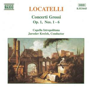 Locatelli: Concerti Grossi Op. 1 Nos. 1-6 Product Image