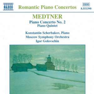 Medtner: Piano Concerto No. 2 & Piano Quintet Product Image
