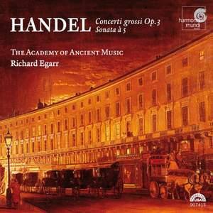 Handel - Concerti Grossi, Op. 3