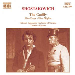 Shostakovich: The Gadfly & Suite from 'Five Days and Five Nights'