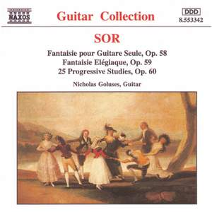 Sor: Fantaisie, Fantaisie Elegiaque & Introduction to the Study of the Guitar