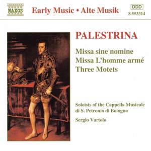 Palestrina: Missa sine nomine, Missa L'homme armé, Three motets Product Image