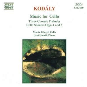 Kodály: 3 Chorale Preludes, Sonata for solo cello & Sonata for cello & piano