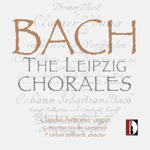Bach, J S: Chorale Preludes III, BWV651-668 'Leipzig Chorales' ('The Great Eighteen')