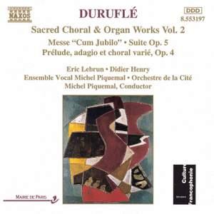 Duruflé - Sacred Choral & Organ Works, Vol. 2