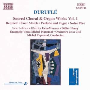 Duruflé - Sacred Choral & Organ Works, Vol. 1 Product Image