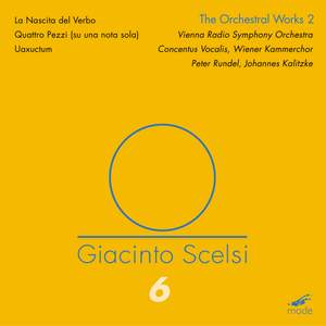 Scelsi Edition Volume 6: Orchestral Works 2 (CD)