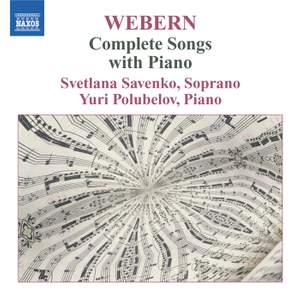Webern - Complete Songs with Piano