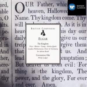 Elgar: The Kingdom, Op. 51, etc.