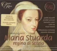 Mercadante: Maria Stuarda, regina di Scozia (highlights)