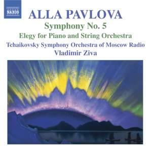 Pavlova: Symphony No. 5 & Elegy for piano and strings