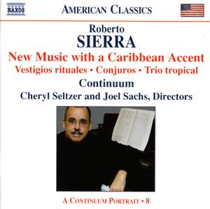 Roberto Sierra: New Music with a Caribbean Accent Product Image